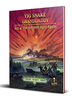 Sandy Petersen's Cthulhu Mythos for 5E: Yig Snake Granddaddy Act 4