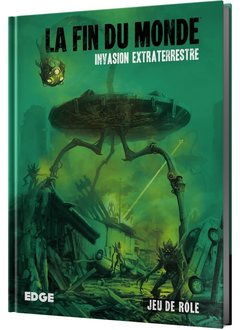 La Fin du Monde:  Invasion Extraterrestre