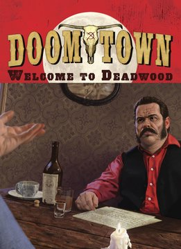 Doomtown: Welcome to Deadwood