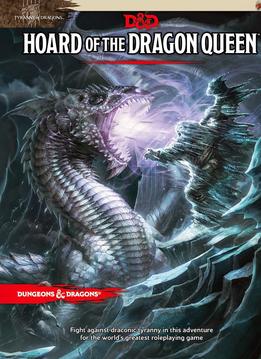 D&D 5E: Hoard of the Dragon Queen