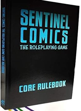 Sentinel Comics: The RPG - Core Rulebook Special Edition (HC)