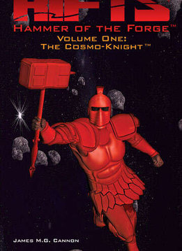 RIFTS: Hammer of the Forge Vol. 1: The Cosmo-Knight