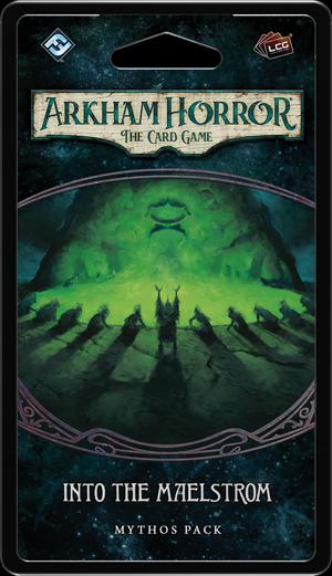 Arkham Horror LCG: Into the Maelstrom