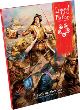 Legend of the Five Rings RPG: Fields of Victory (HC)