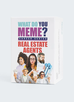 What Do You Meme? Career Series: Real Estate Agents