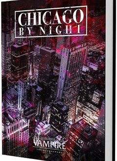 Vampire: The Masquerade - Chicago by Night (HC)