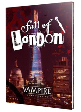 Vampire: The Masquerade - The Fall of London (HC)
