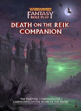 Warhammer Fantasy Roleplay: Enemy Within - Volume 2: Death on the Reik Companion Book (HC)