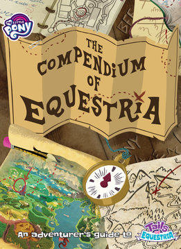 My Little Pony RPG: The Compendium of Equestria (HC)