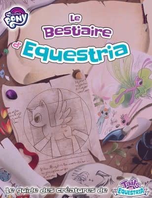 Tails of Equestria - Le Bestiaire d'Equestria (FR)(HC)