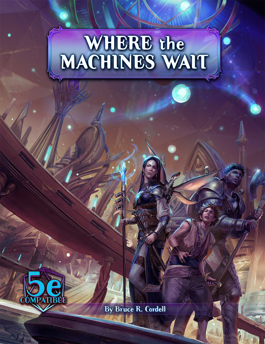 Arcana of the Ancients: Where the Machines Wait for 5e (SC)