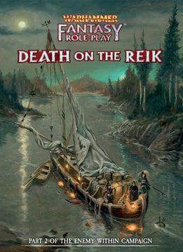 Warhammer Fantasy Roleplay: Enemy Within - Volume 2: Death on the Reik (HC)