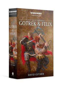 Gotrek & Felix: The Sixth Omnibus (EN) (PB)