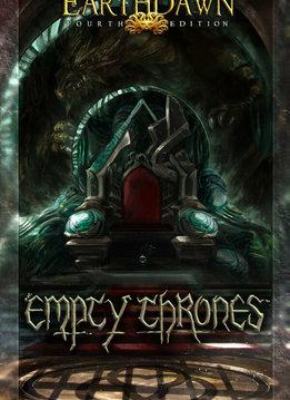 Earthdawn 4th Edition: Empty Thrones