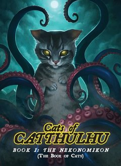 Cats of Catthulhu: Book 1 - The Nekonomicon (SC)