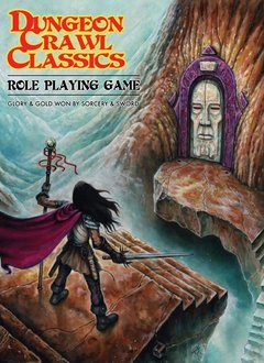 Dungeon Crawl Classics: Core Rulebook (HC)