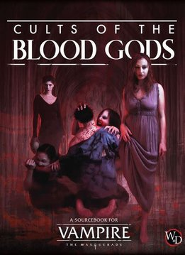 Vampire the Masquerade: Cult of the Blood Gods (HC)