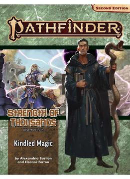 Strength of Thousands #1: Kindled Magic (PF169) (SC)
