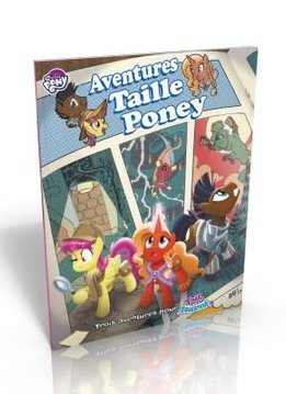 Tail of Equestria: Aventure Taille Poney (SC)