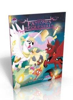 Tail of Equestria: Les Fantômes d'Equestria (SC)