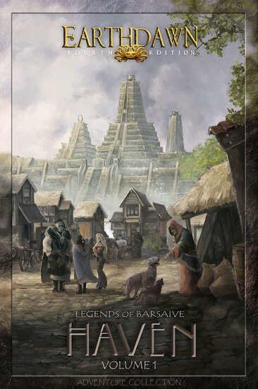 Earthdawn: Legends of Barsaive - Haven Vol. 1