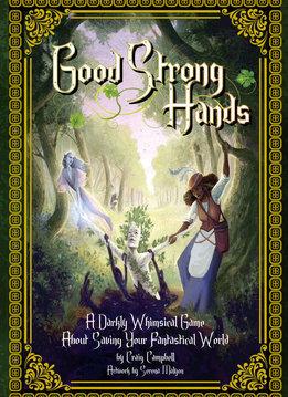 Good Strong Hands (HC)