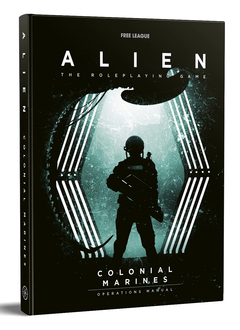 Alien RPG: The Colonial Marines Operations Manual