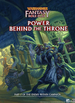 WFRP: Enemy Within – Volume 3: Power Behind the Throne