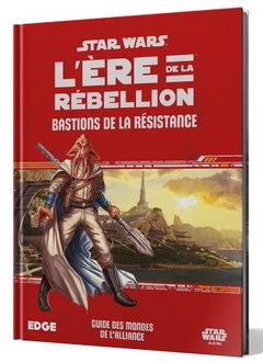Star Wars: L'Ère de la Rébellion - Bastions de la Résistance