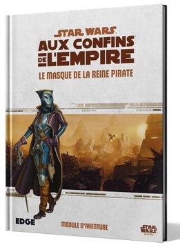 Star Wars: Aux Confins de l'Empire - Le Masque de la Reine Pirate