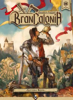 Brancalonia RPG: Setting Book (HC)