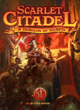 Scarlet Citadel for 5E