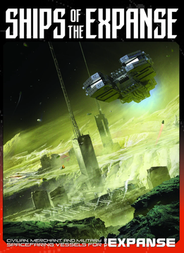 The Expanse RPG: Ships of the Expanse (HC)