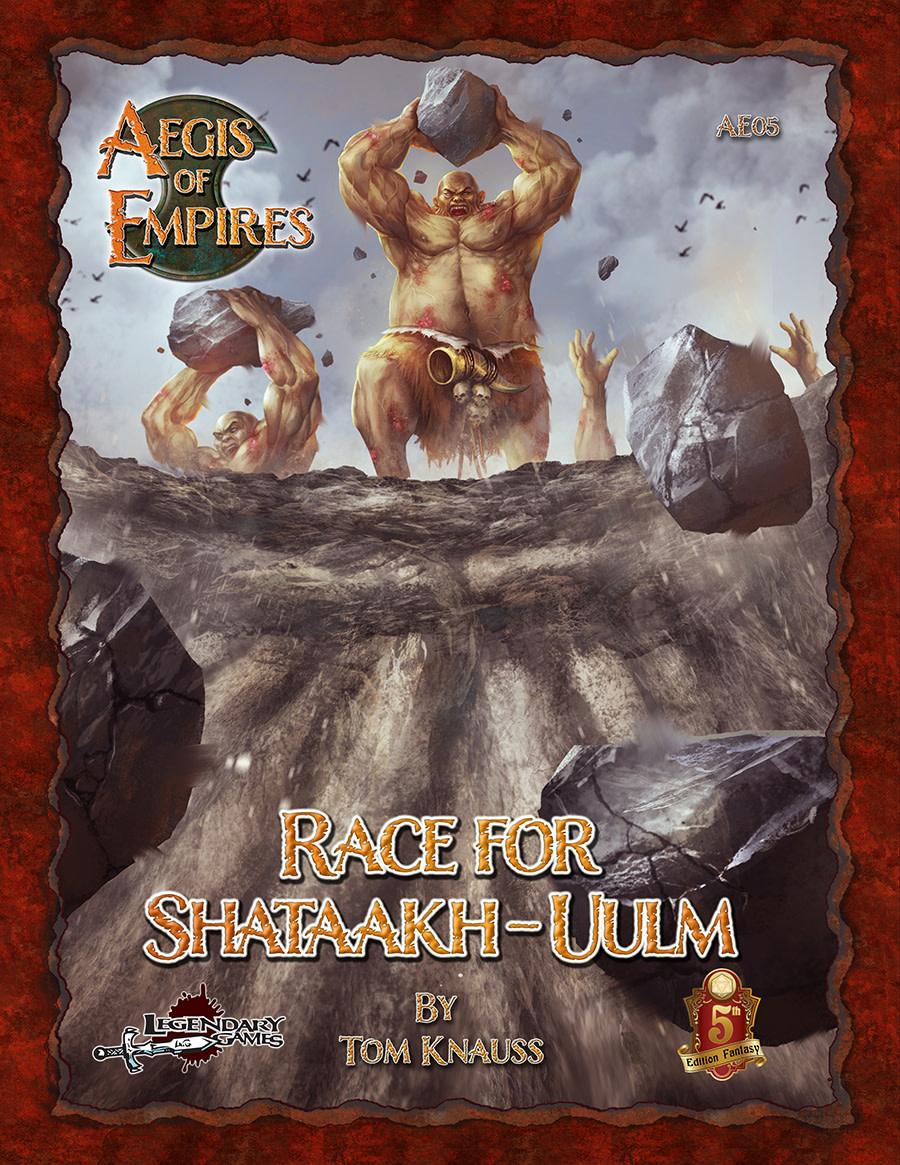 Aegis of Empires 5: Race for Shataakhulm (5E)