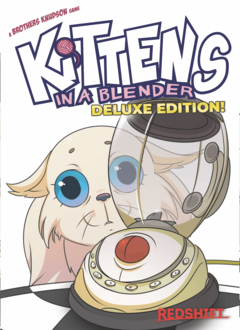 Kittens in a Blender Deluxe Edition