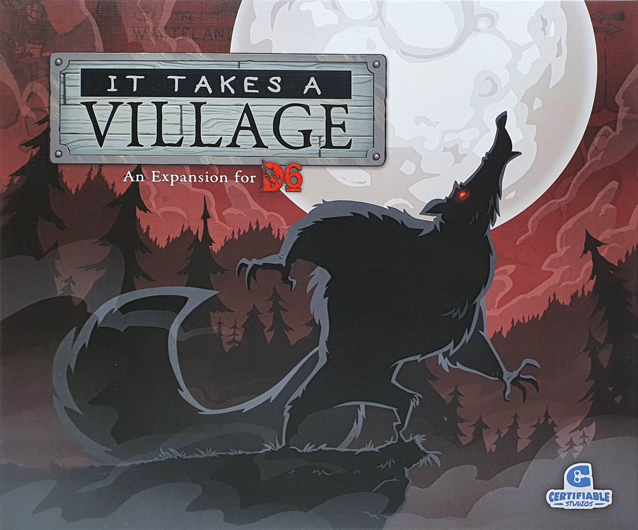 D6: It Takes a Village Exp.