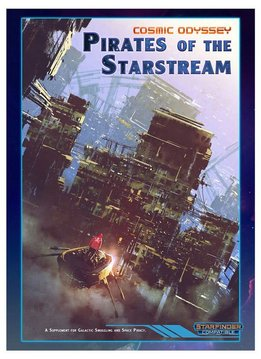 Starfinder RPG: Cosmic Odyssey - Pirates of the Starstream