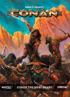 Conan RPG: Conan the Mercenary