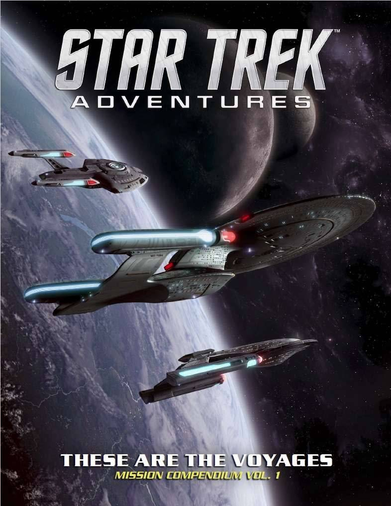 STAR TREK ADVENTURES THESE ARE THE VOYAGES VOL 1