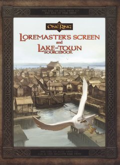 ONE RING RPG: LOREMASTER'S SCREEN & LAKE-TOWN S/B