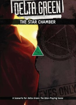 Delta Green - The Star Chamber