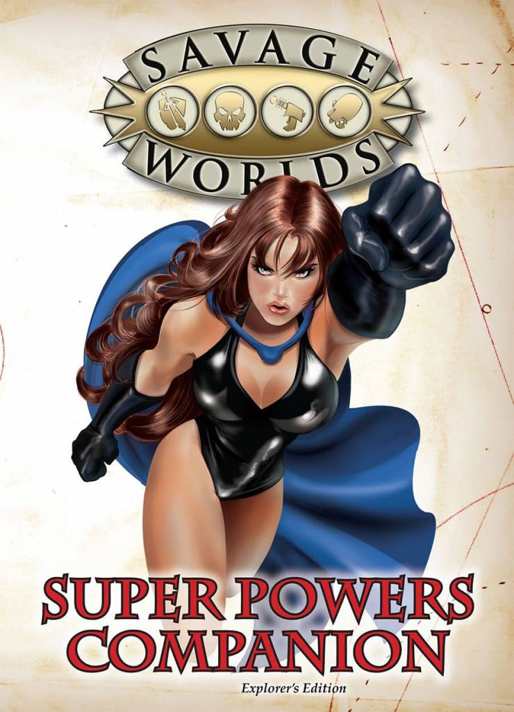 Savage Worlds Super Powers Companion Second Edition