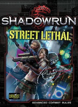 Shadowrun 5th Street Lethal