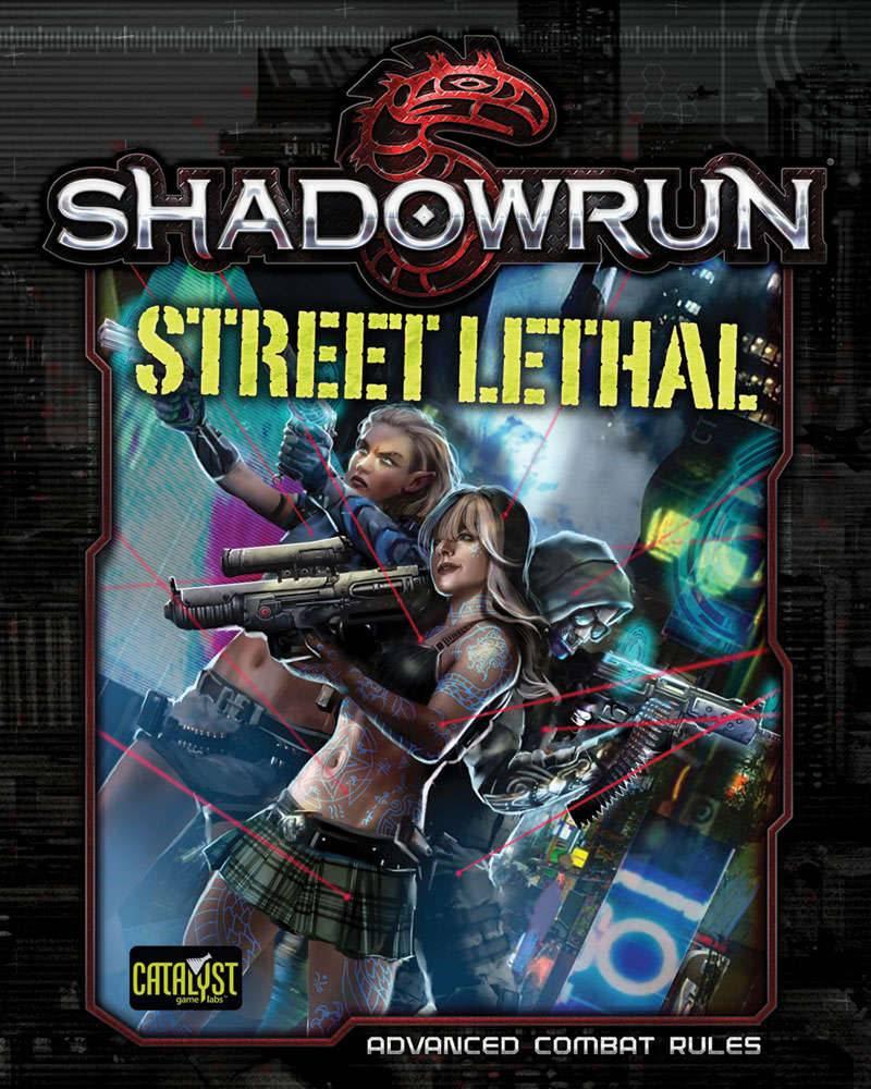 Shadowrun 5th Street Lethal