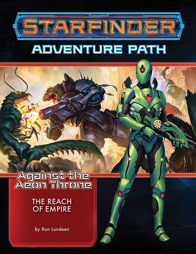 Starfinder Against the Aeon Throne 1 - The Reach of Empire