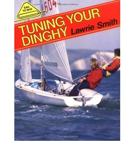 TUNING YOUR DINGHY *CLEARANCE*