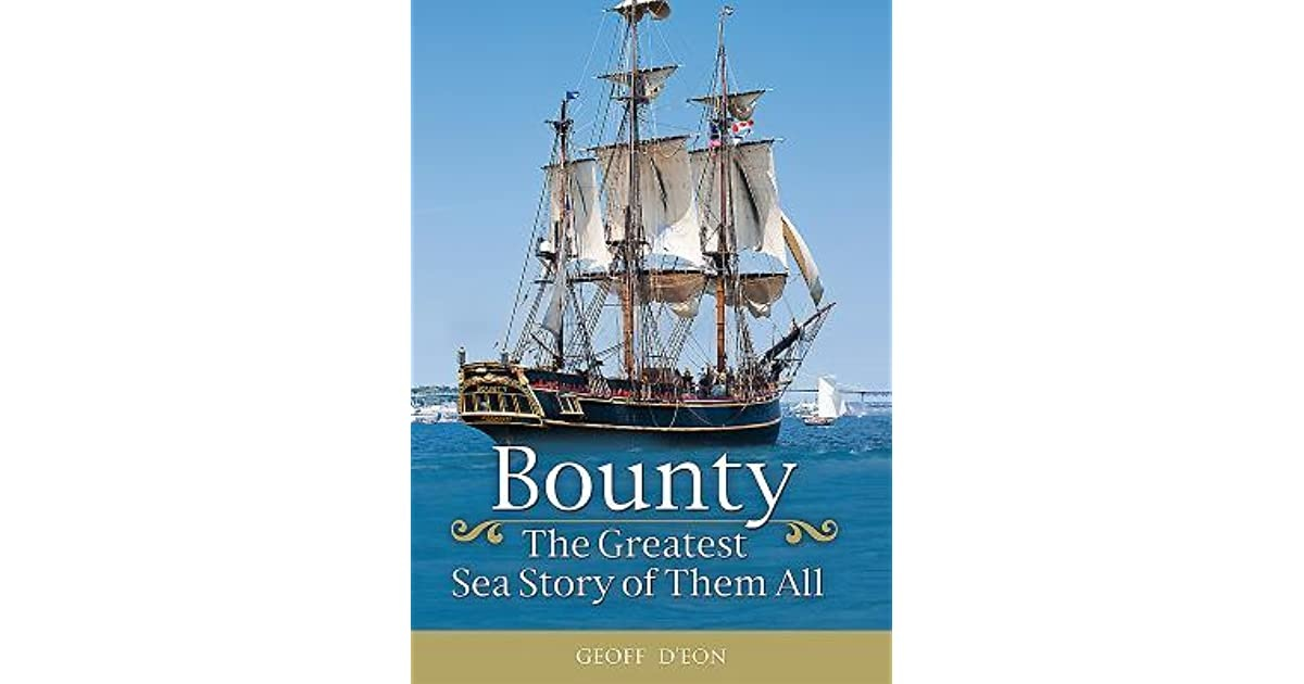 BOUNTY - THE GREATEST SEA STORY OF THEM ALL