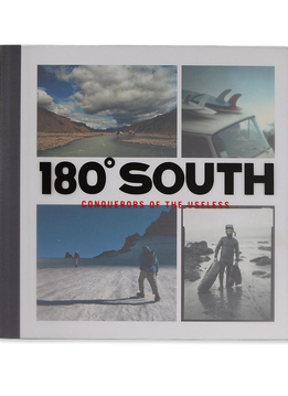 180º South: Conquerors of the Useless by Yvon Chouinard, Jeff Johnson, and Chris Malloy (hardcover book)