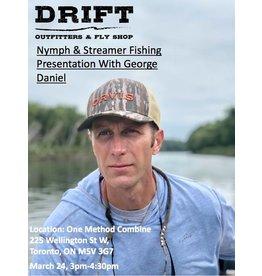 George Daniel Nymph & Streamer Fishing Presentation March 24, 2019