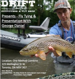 George Daniel Tying Class + Trout Fishing Presentation March 24, 2019
